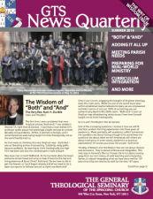 Summer 2014 GTS News Quarterly – The Way of Wisdom Issue